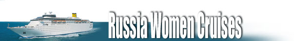 Russia Women Cruises